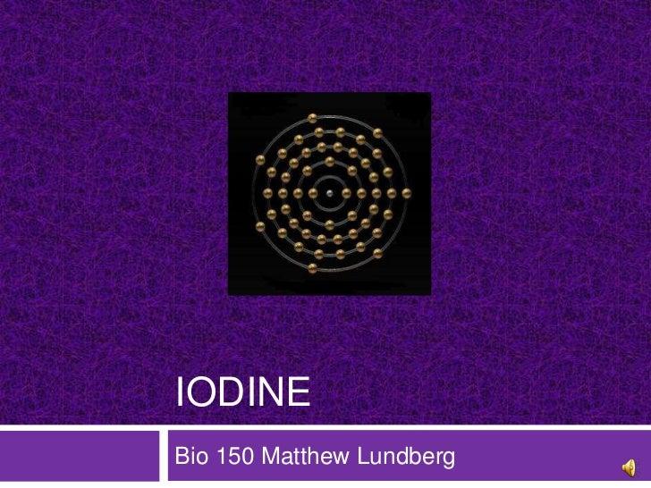 IODINEBio 150 Matthew Lundberg