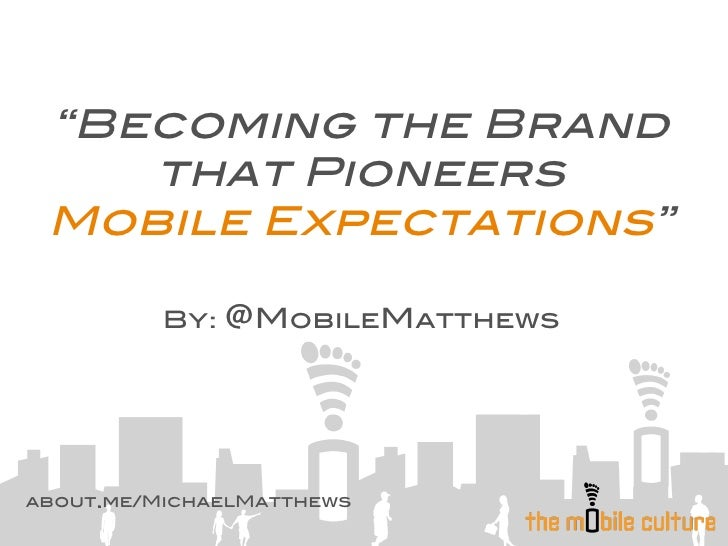 Matthews --Mobile Expectations