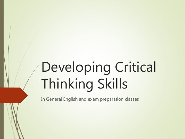 practical exercises to develop critical thinking skills Developing Critical Thinking Skills