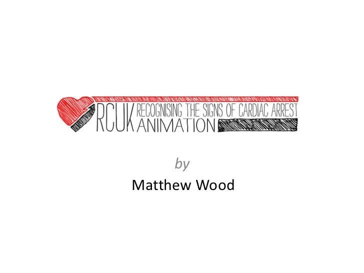 Matthew wood rcuk animation pitch 2 21-03-11