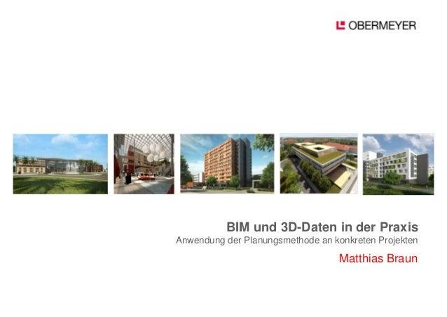 BIM und 3D-Daten in der PraxisAnwendung der Planungsmethode an konkreten Projekten                                   Matth...