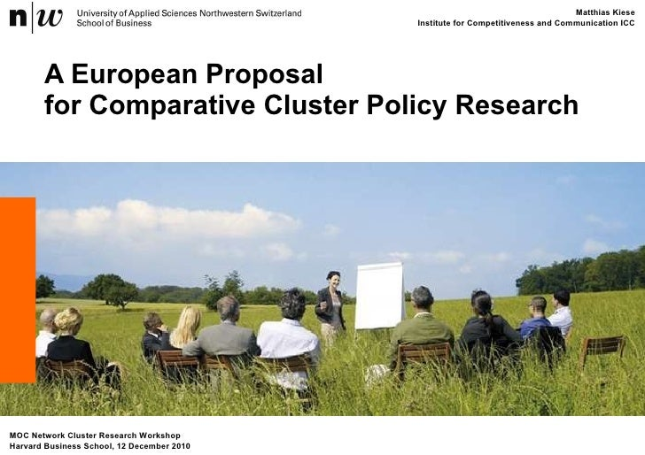 Matthias kiese: A European Proposalfor Comparative Cluster Policy Research