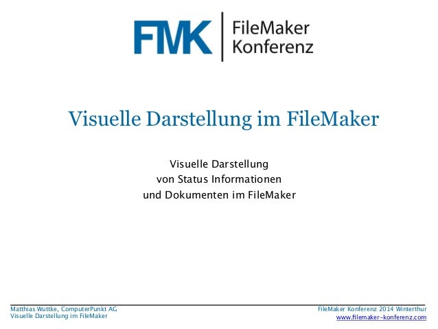 Visuelle Darstellung im FileMaker  Visuelle Darstellung  von Status Informationen  und Dokumenten im FileMaker  FileMaker ...