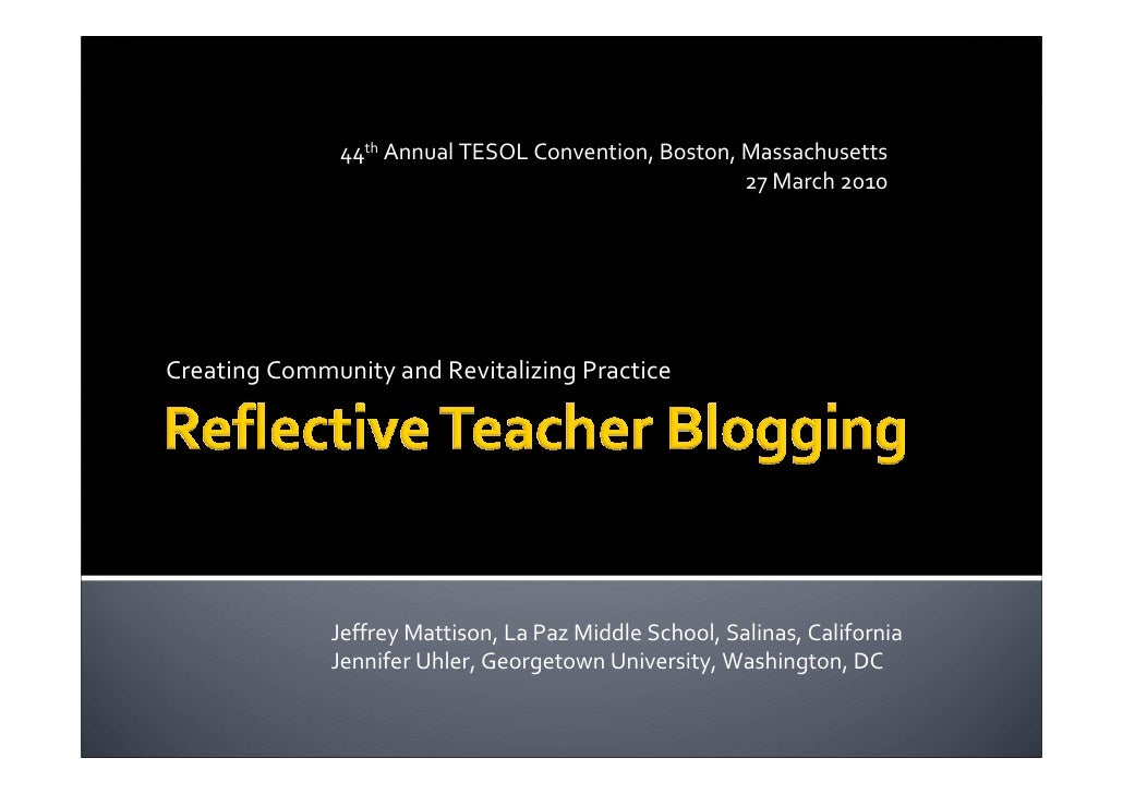 Creating Community and Revitalizing Practice: Reflective Teacher Blogging