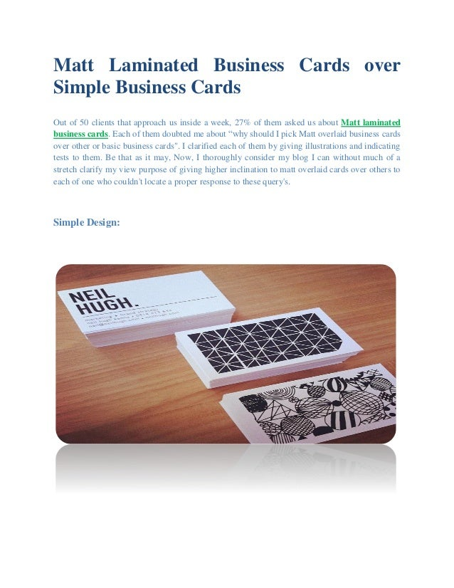 Matt laminated business cards over simple business cards