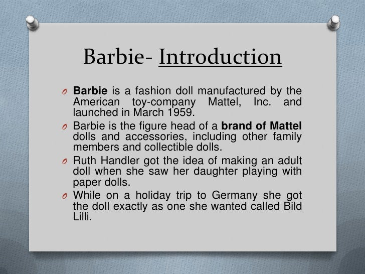 marketing mix barbie Marketing barbie in order to put your product into to the market you have to develop a marketing the marketing mix is a big aspect of mattels.