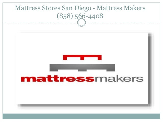 Mattresses San Diego Mattress Makers 858 566 4408