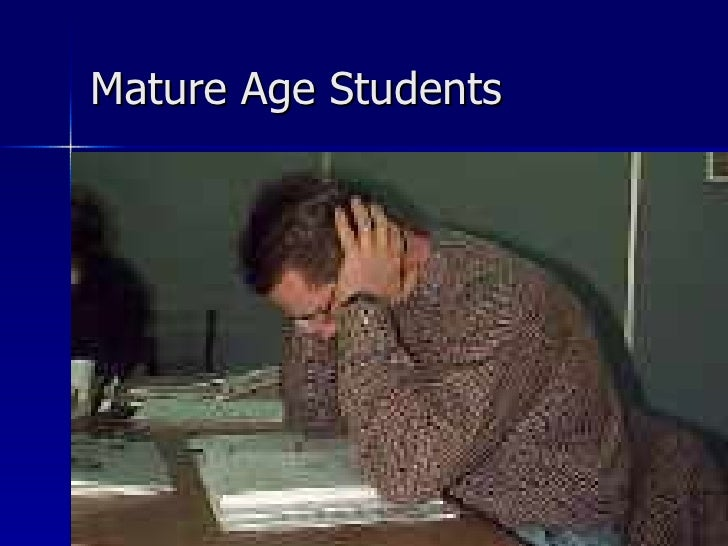 Mature Age Students