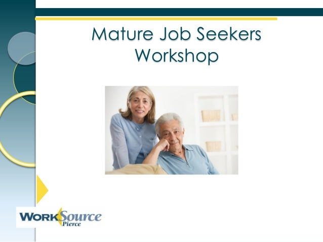 Mature Job Seekers    Workshop