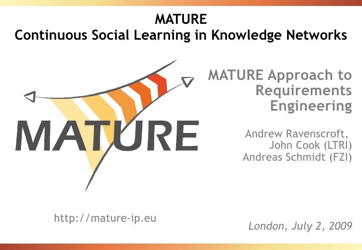 MATURE Continuous Social Learning in Knowledge Networks                             MATURE Approach to                    ...