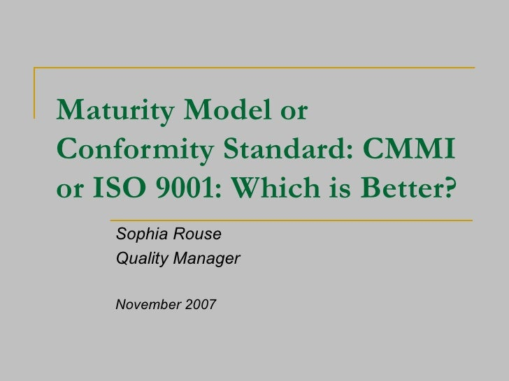 Maturity Model Or Conformity Standard