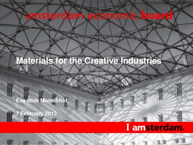 Presentation ECIA: Materials for the Creative Industries