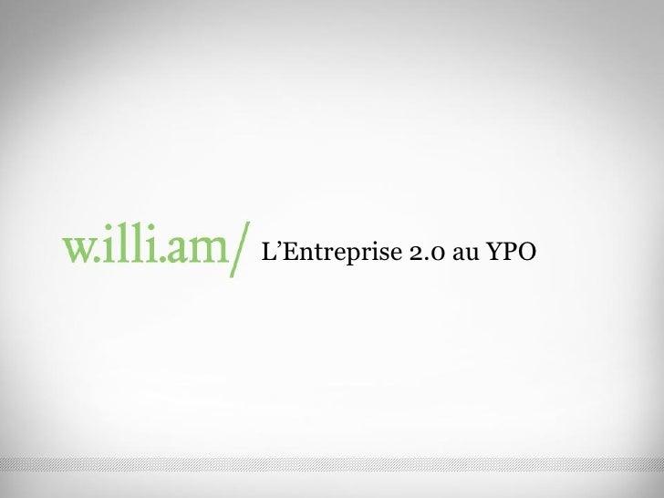 L'Entreprise 2.0 au YPO