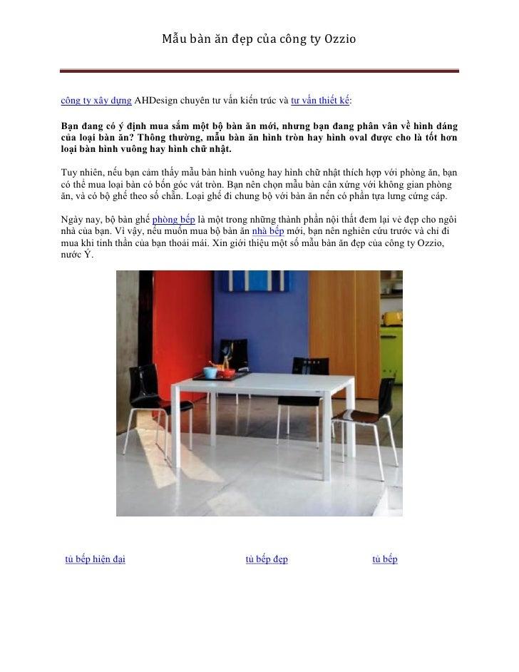 Mẫu bàn ăn đẹp của công ty Ozzio    công ty xây dựng AHDesign chuyên tư vấn kiến trúc và tư vấn thiết kế:  Bạn đang có ý đ...