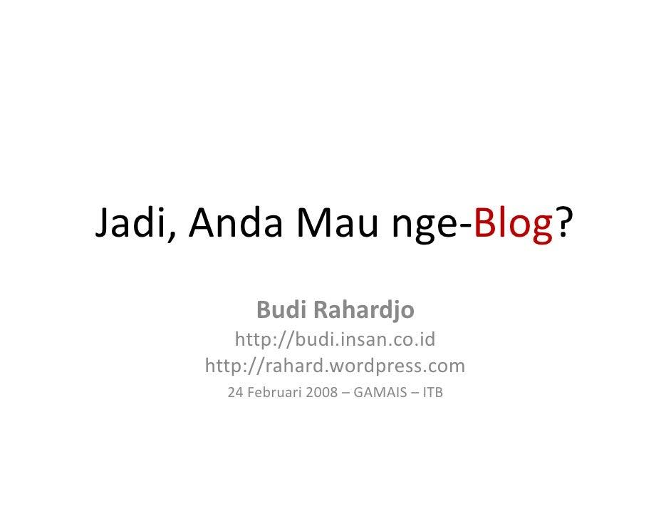 Mau Ngeblog