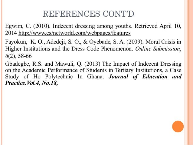dress codes in nigeria's tertiary institutions Hampton university is a comprehensive institution of higher education dedicated  to the  the dress code is based on the theory that learning to use socially.