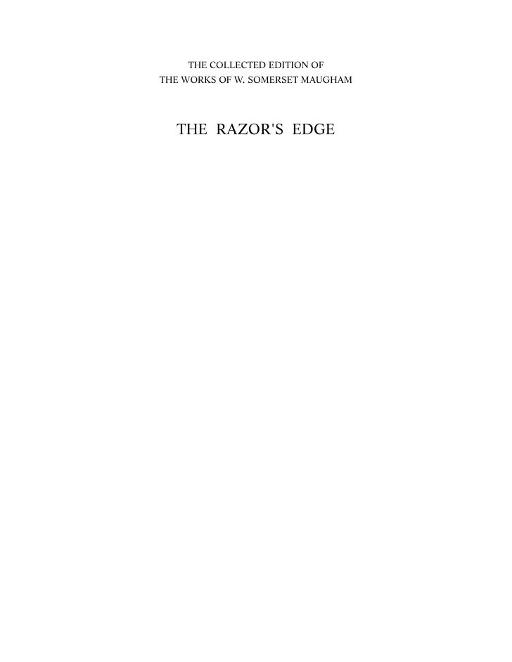 THE COLLECTED EDITION OFTHE WORKS OF W. SOMERSET MAUGHAM  THE RAZORS EDGE