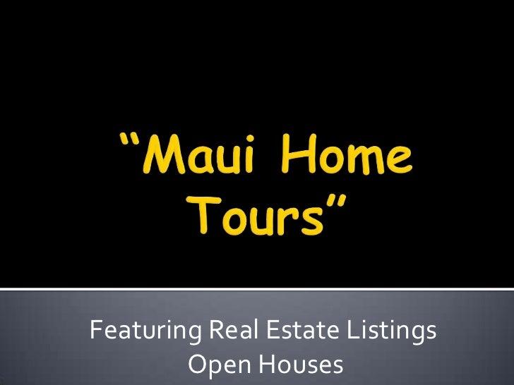 Maui home tours