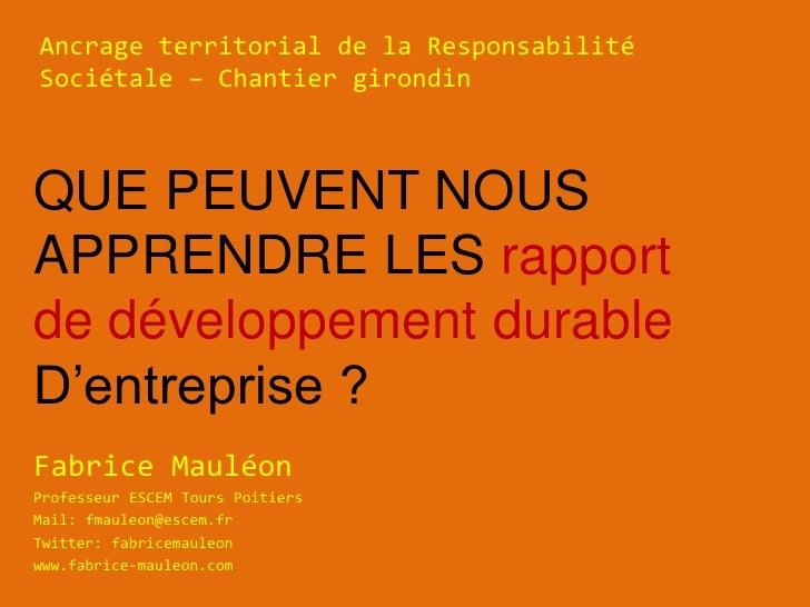 Ancrage territorial de la ResponsabilitéSociétale – Chantier girondinQUE PEUVENT NOUSAPPRENDRE LES rapportde développement...