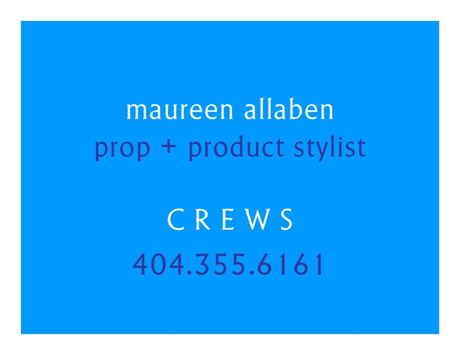 Maureen Allaben Prop & Product Stylist