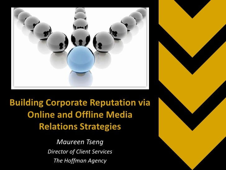 Building Corporate Reputation via Online and Offline Media Relations Strategies