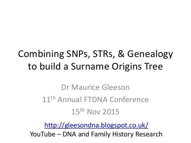 Combining snps strs amp genealogyto build a surname origins treedr