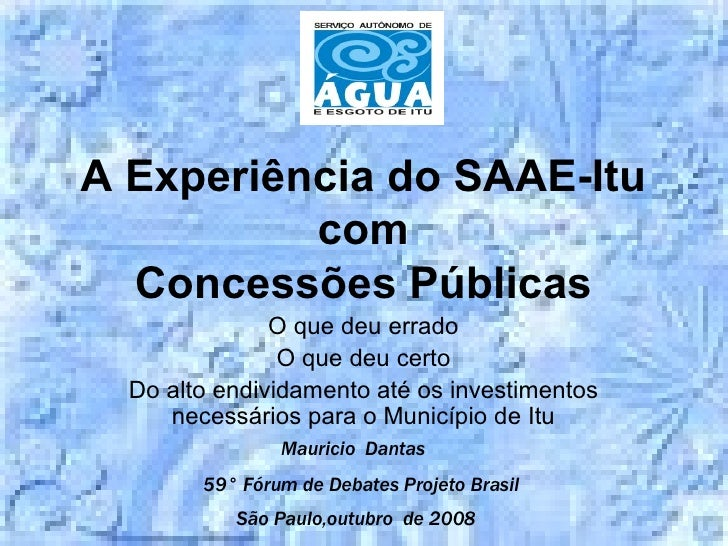Mauricio  Dantas 59 °  Fórum de Debates Projeto Brasil São Paulo,outubro  de 2008