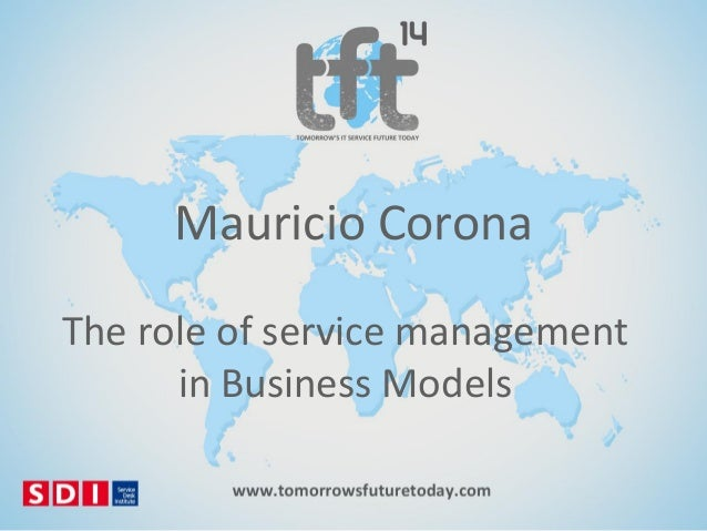 Mauricio Corona The role of service management in Business Models