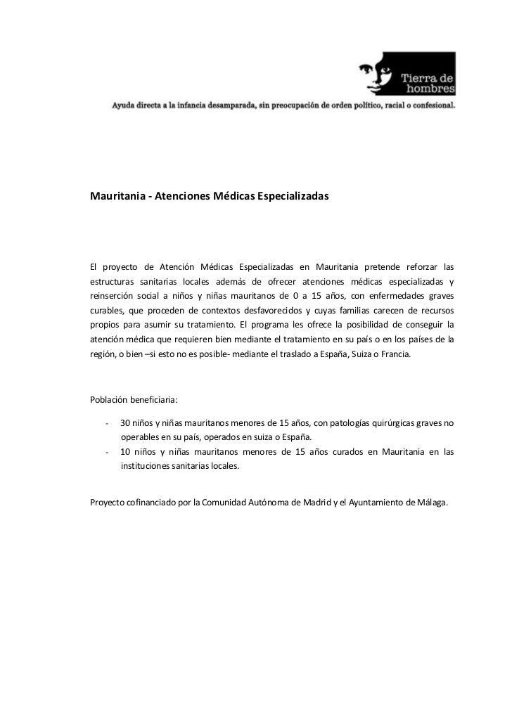 Mauritania - Atenciones Médicas EspecializadasEl proyecto de Atención Médicas Especializadas en Mauritania pretende reforz...