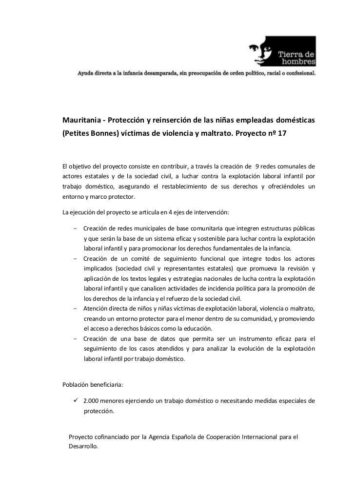 Mauritania - Protección y reinserción de las niñas empleadas domésticas(Petites Bonnes) víctimas de violencia y maltrato. ...