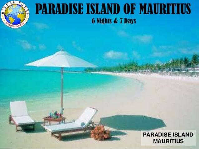 Mauritius paradise island 6 nights & 7 days August 2013 $2550
