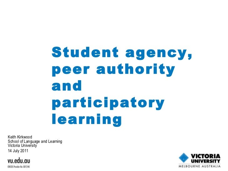 Student Agency, Peer Authority and Participatory Learning