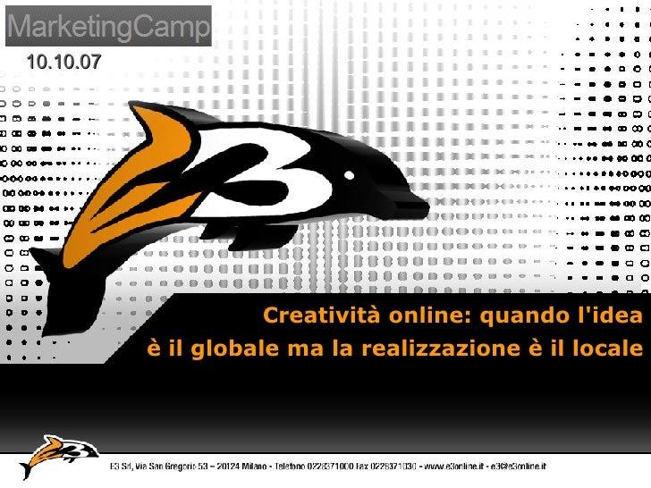 Creatività online: quando l'idea è il globale ma la realizzazione è il locale
