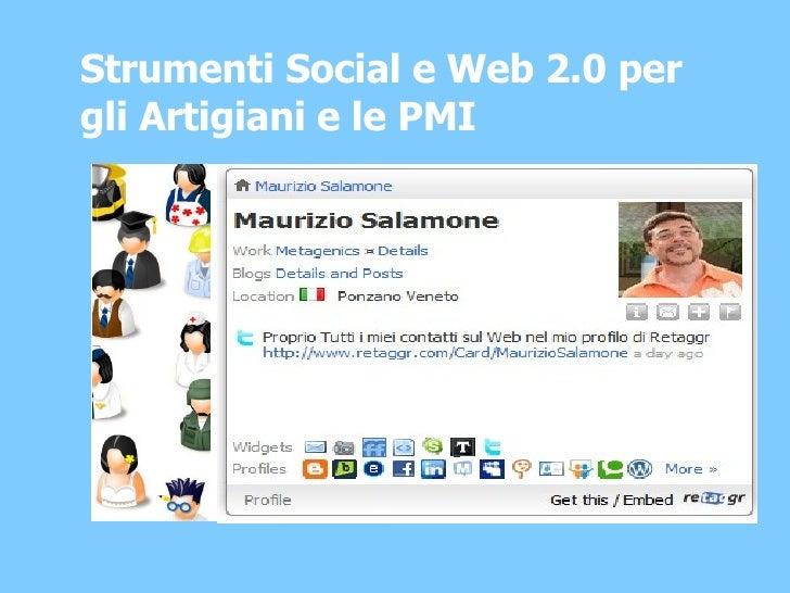 Strumenti Social e Web 2.0 per gli Artigiani e le PMI