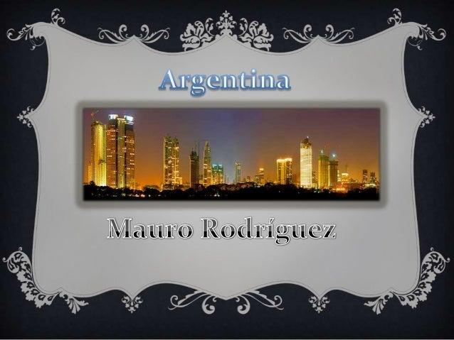 Argentina, Buenos Aires capital de la nación y sede delgobierno federal. Su territorio esta dividido en 23 provincia.Sus 4...