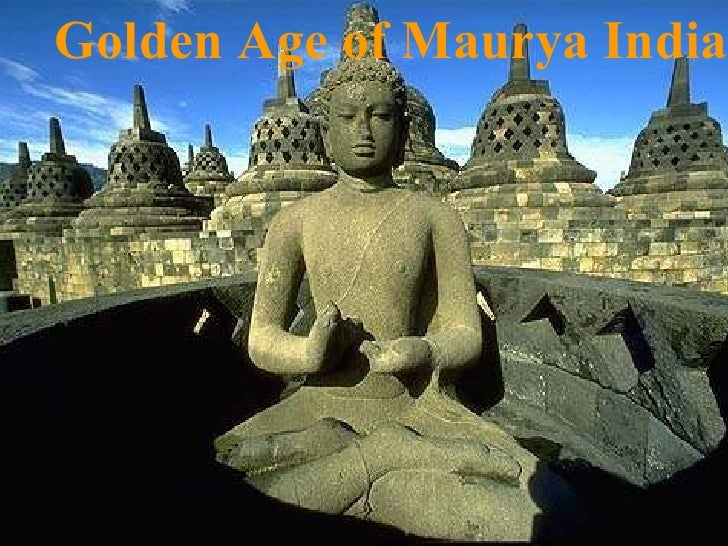 Golden Age of Maurya India
