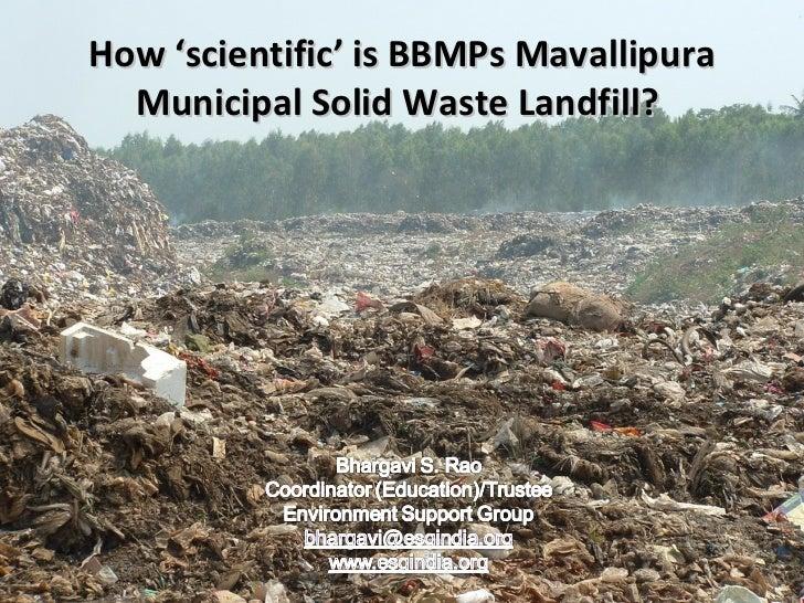 How 'scientific' is BBMPs Mavallipura Municipal Solid Waste Landfill?