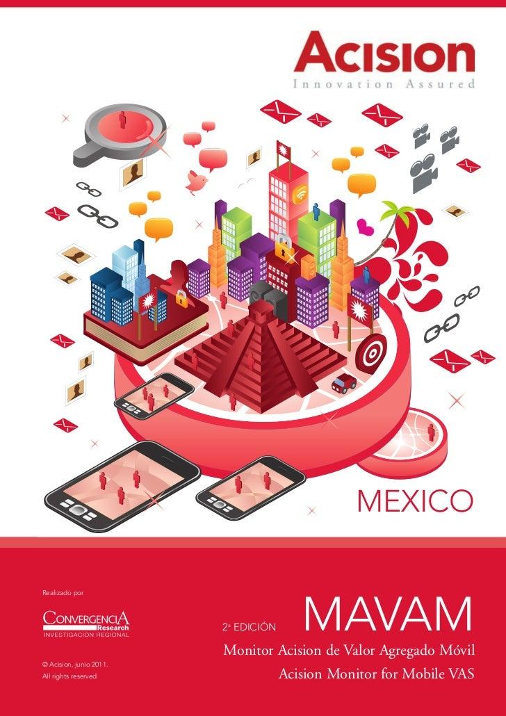MEXICORealizado por                         2a EDICIÓN      MAVAM                         Monitor Acision de Valor Agregad...