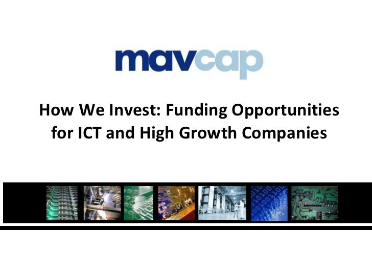 How We Invest: Funding Opportunities for ICT and High Growth Companies