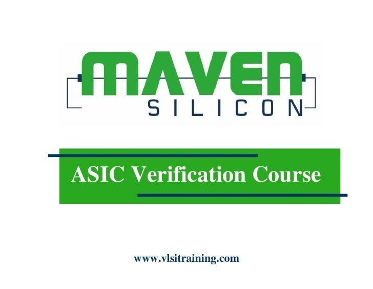 VLSI Design ASIC Verification Course         www.vlsitraining.com
