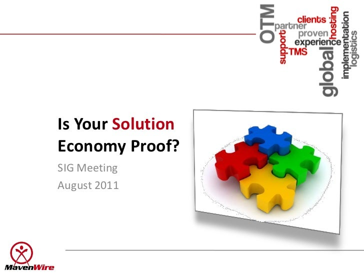 Is Your Solution Economy Proof?