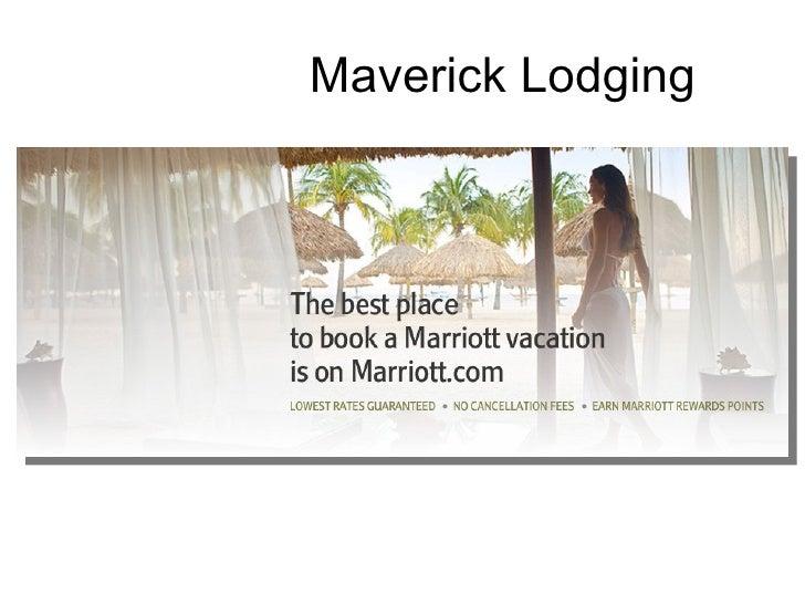 maverick lodging case