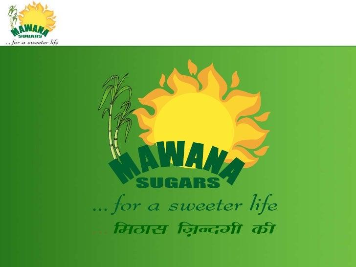 Mawana at glance