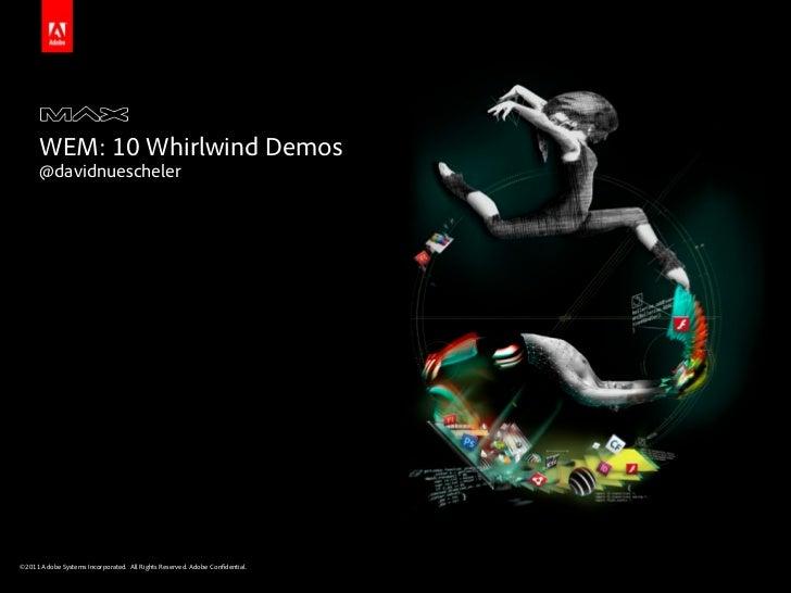 Adobe MAX - WEM: 10 Whirlwind demos