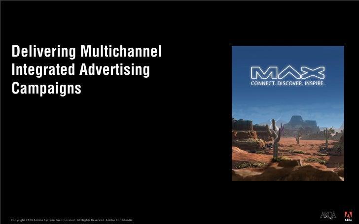 Adobe Max 2008 Cross Channel Campaigns