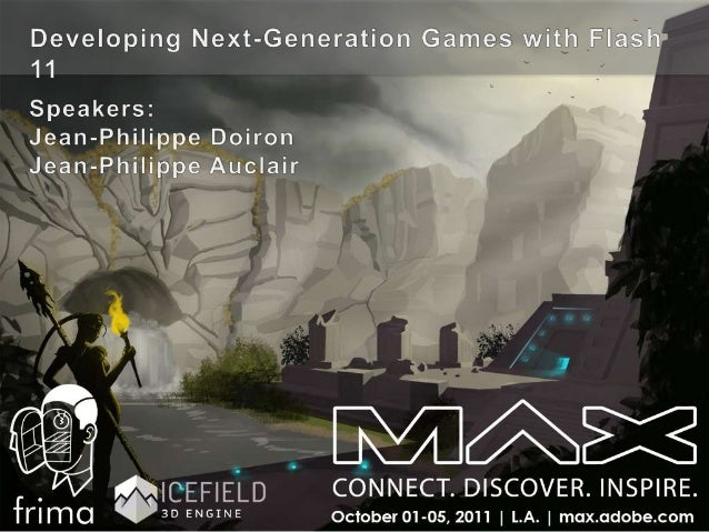 Developing Next-Generation Games with Stage3D (Molehill)