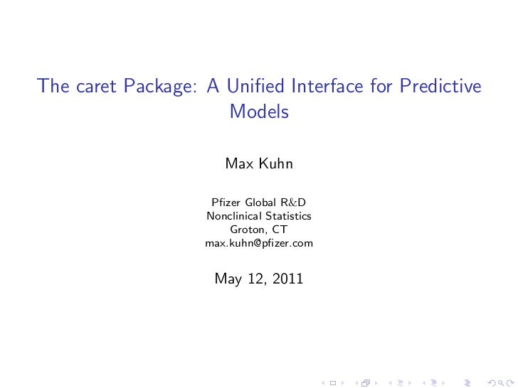 The caret Package: A Unified Interface for Predictive Models