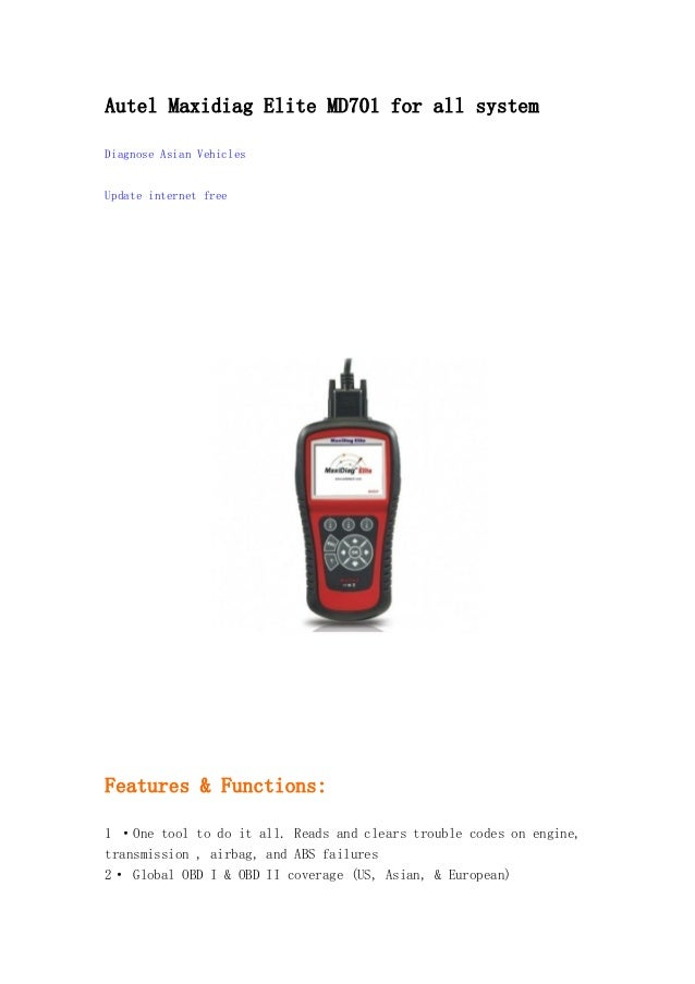 Autel Maxidiag Elite MD701 for all system Diagnose Asian Vehicles Update internet free  Features & Functions: 1 ·One tool ...