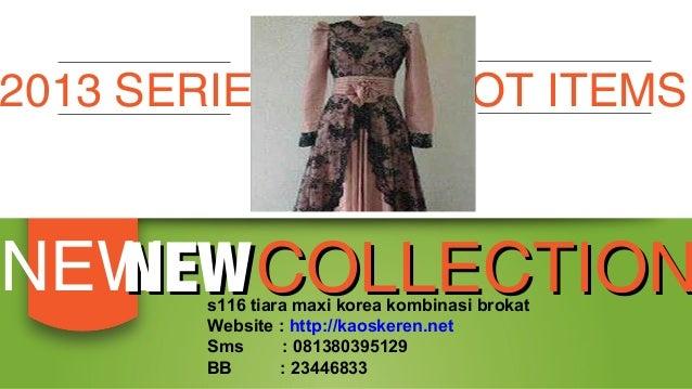 Baju s116 tiara maxi dress korea kombinasi brokat