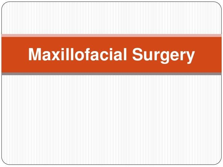 MaxillofacialSurgery<br />